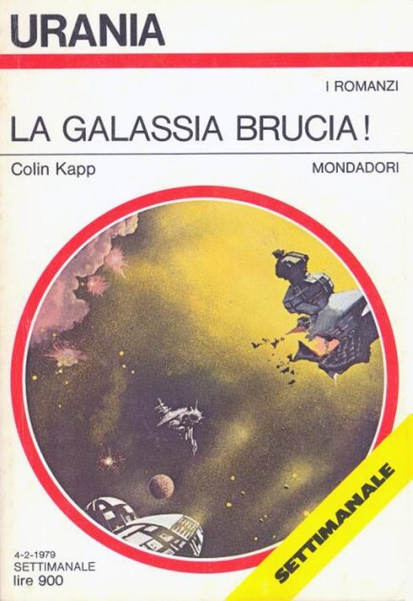 "Urania: ""La Galassia brucia"" di Colin Kapp"